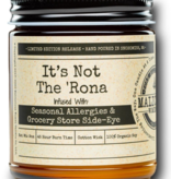 """MALICIOUS WOMEN It's Not The 'Rona - Infused With """" Seasonal Allergies & Grocery Store Side-Eye """" Scent: Pear & Ivy 9 Ounce Candle"""