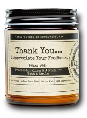 MALICIOUS WOMEN Thank You I Appreciate - Infused With 'A Smile' Scent: Clean Linen 9 Ounce Candle
