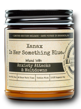 """MALICIOUS WOMEN Xanax Is Her Something Blue - Infused With """"Anxiety Attacks & Meltdowns"""" Scent: Lavender & Coconut 9 oz Candle"""