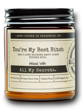 """MALICIOUS WOMEN You're My Best Bitch - Infused with """"All My Secrets"""" Pink Chandelier Scent 9 Ounce Candle"""