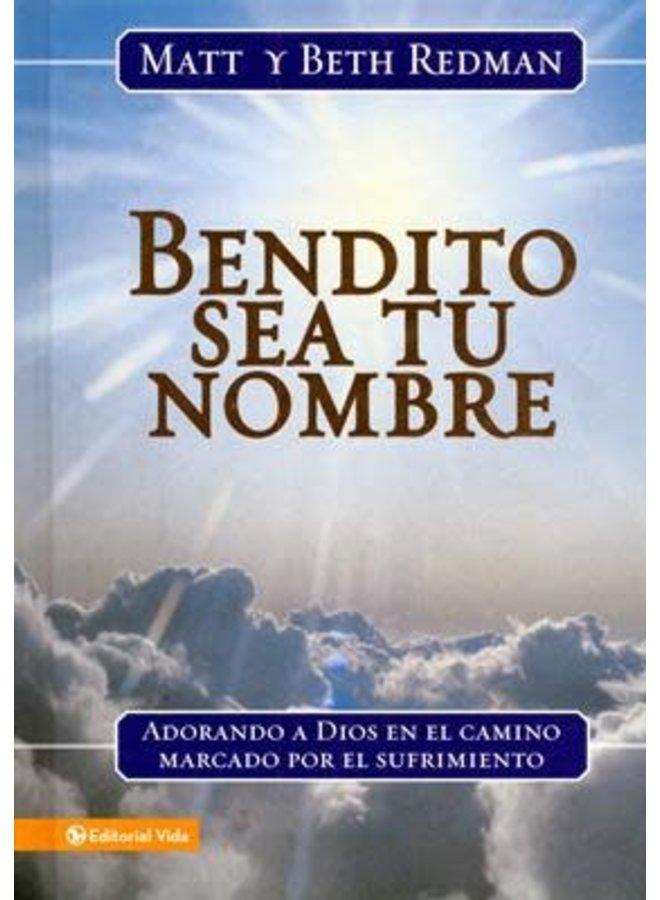 BENDITO SEA TU NOMBRE