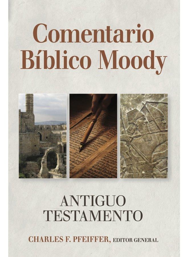 COMENTARIO BIBLICO MOODY: ANTIGUO TESTEMENTO