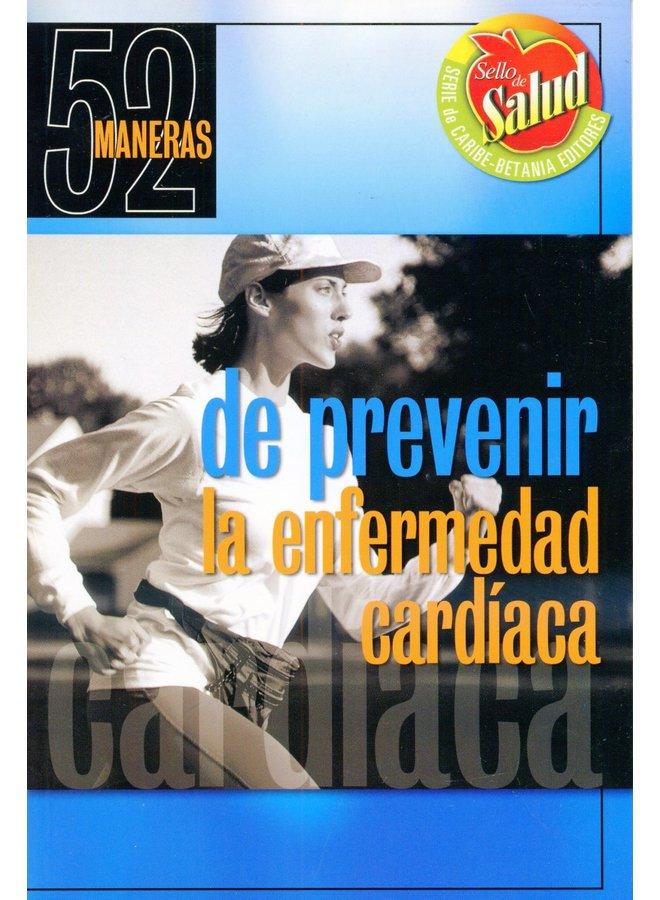 52 MANERA DE PREVENIR LA ENFERMEDAD CARDIACA