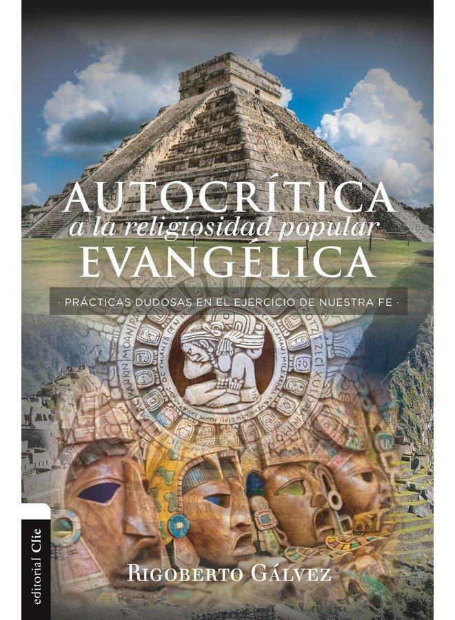 AUTOCRITICA A LA RELIGIOSIDAD POPULAR EVANGELICA