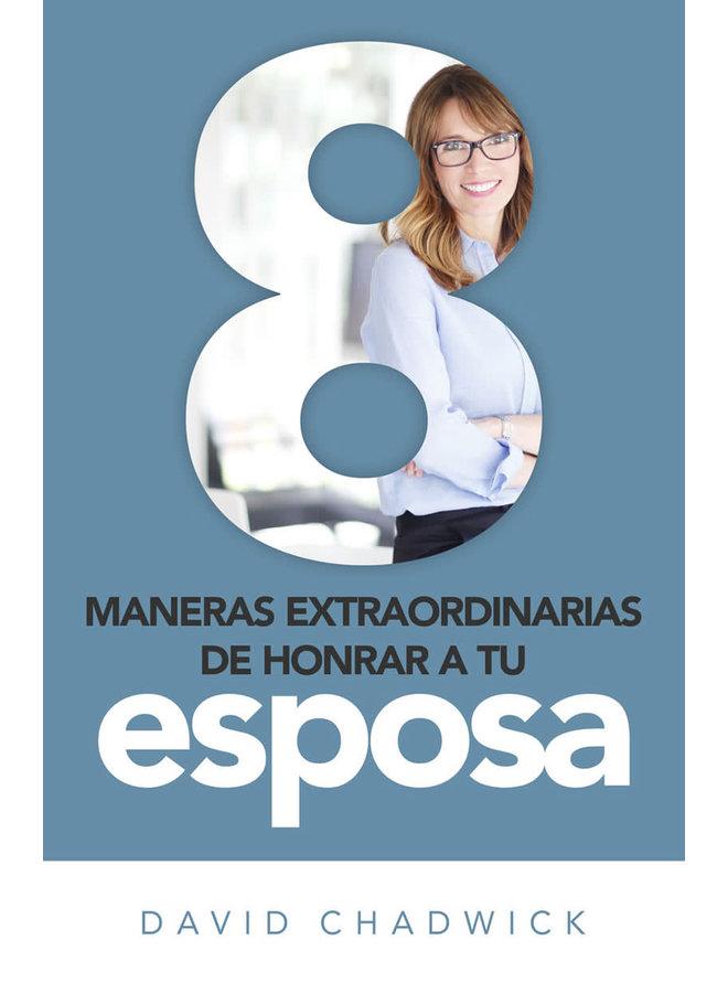 8 MANERAS DE HONRAR A TU ESPOSA
