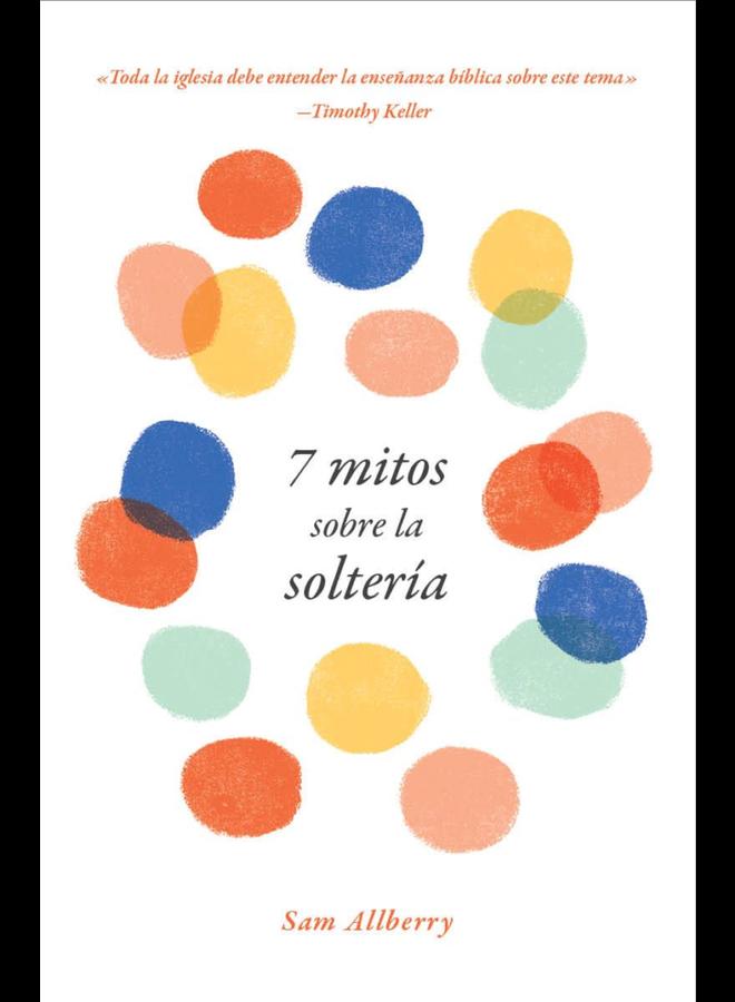 7 MITOS SOBRE LA SOLTERIA