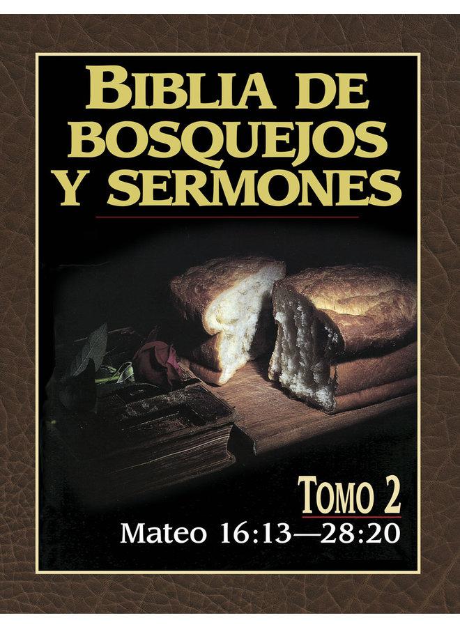BIBLIA DE BOSQUEJOS Y SERMONES: MATEO TOMO 2