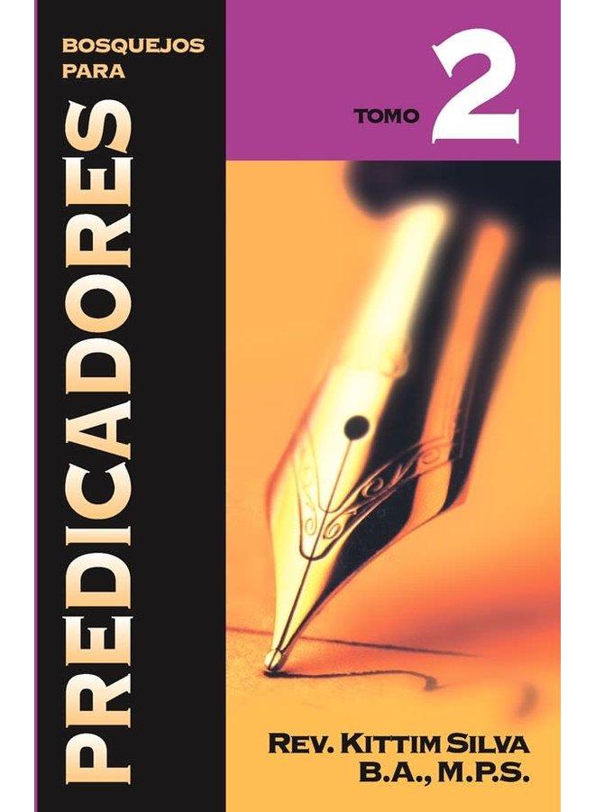 BOSQUEJOS PARA PREDICADORES: TOMO 2