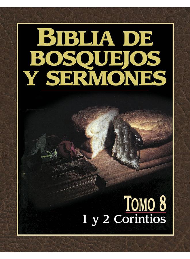 BIBLIA DE BOSQUEJOS Y SERMONES: 1 Y 2 CORINTIOS