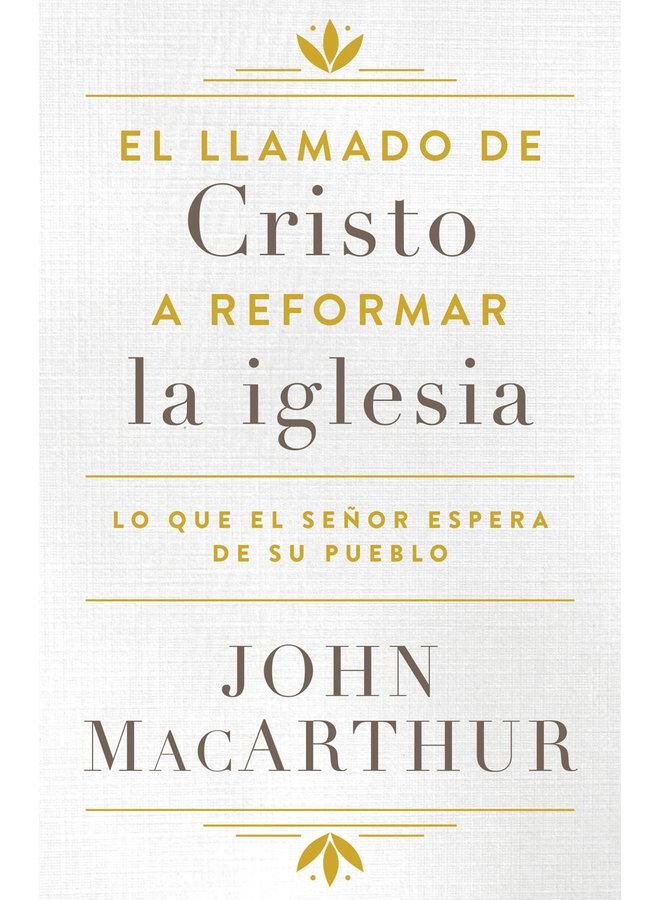 EL LLAMADO DE CRISTO A REFORMAR LA IGLESIA