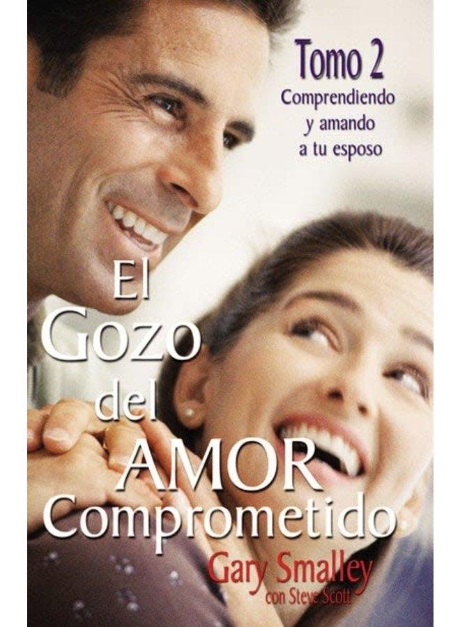 EL GOZO DEL AMOR COMPROMETIDO T2