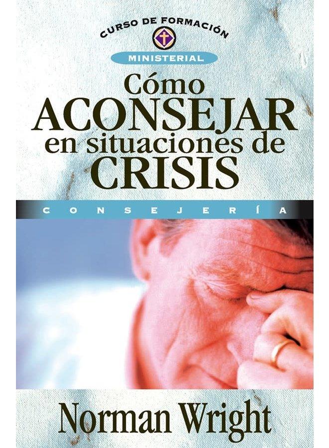 COMO ACONSEJAR EN SITUACIONES DE CRISIS