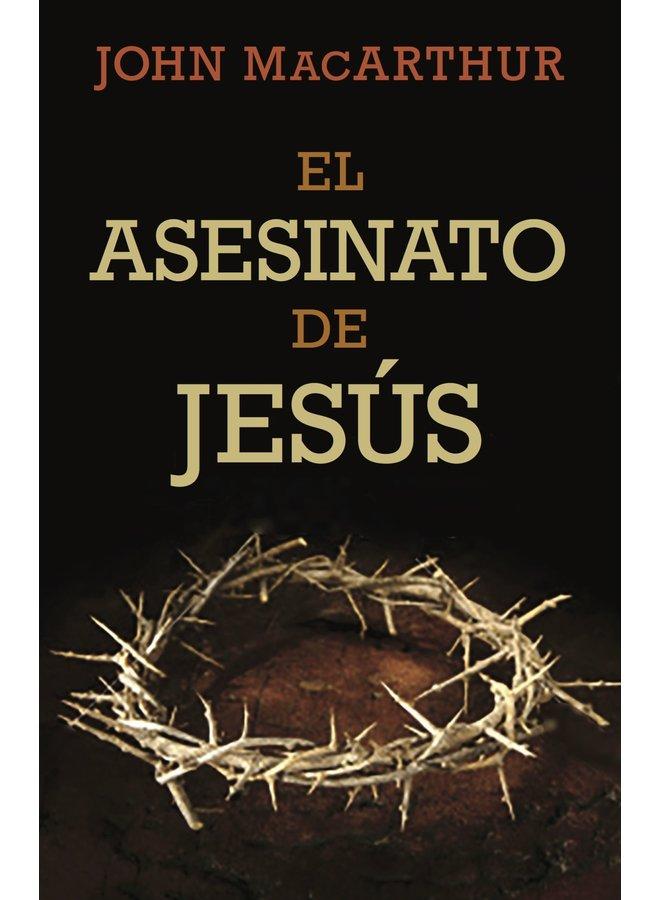EL ASESINATO DE JESUS