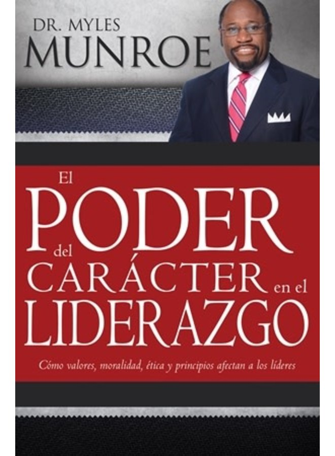 EL PODER DEL CARACTER EN EL LIDERAZGO