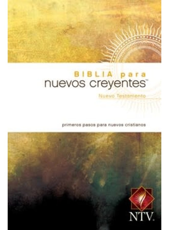 BIBLIA PARA NUEVOS CREYENTES NUEVO TESTAMENTO NTV