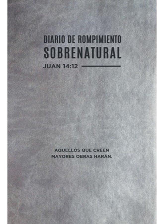 DIARIO DE ROMPIMIENTO SOBRENATURAL
