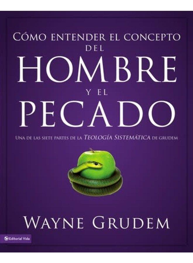 COMO ENTENDER EL CONCEPTO DE HOMBRE Y PECADO