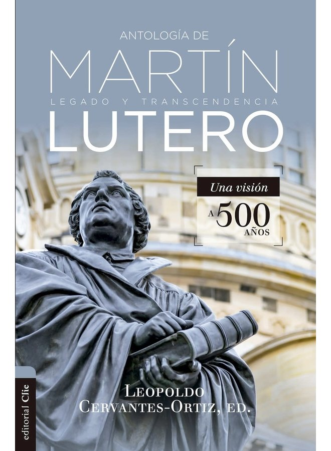 ANTOLOGIA DE MARTIN LUTERO
