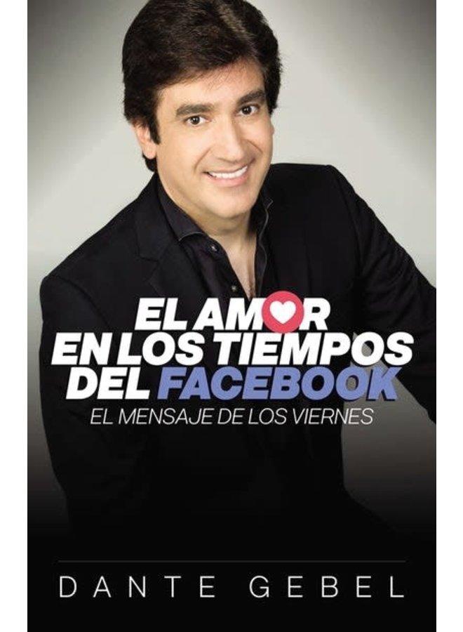 EL AMOR EN LOS TIEMPOS DEL FACEBOOK