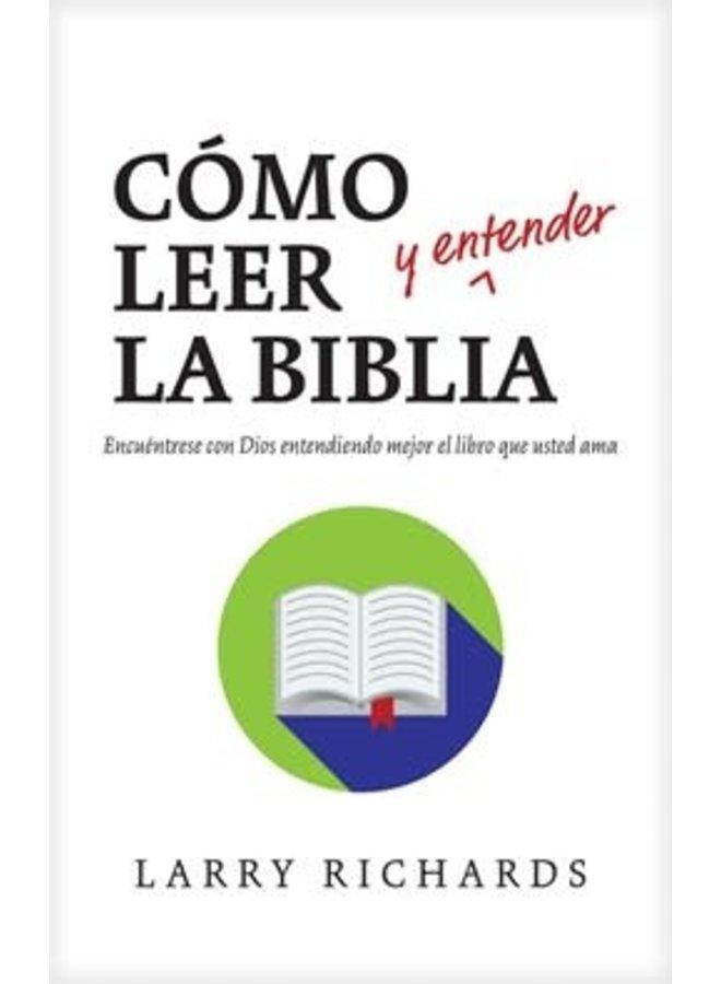 COMO LEER Y ENTENDER LA BIBLIA