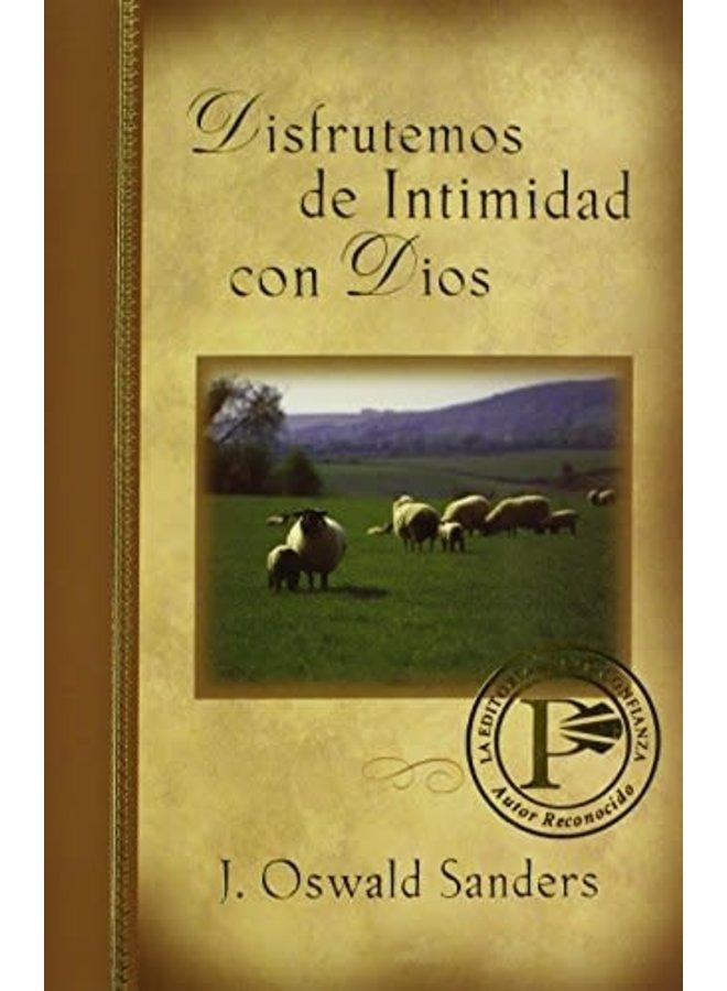 DISFRUTEMOS DE INTIMIDAD CON DIOS