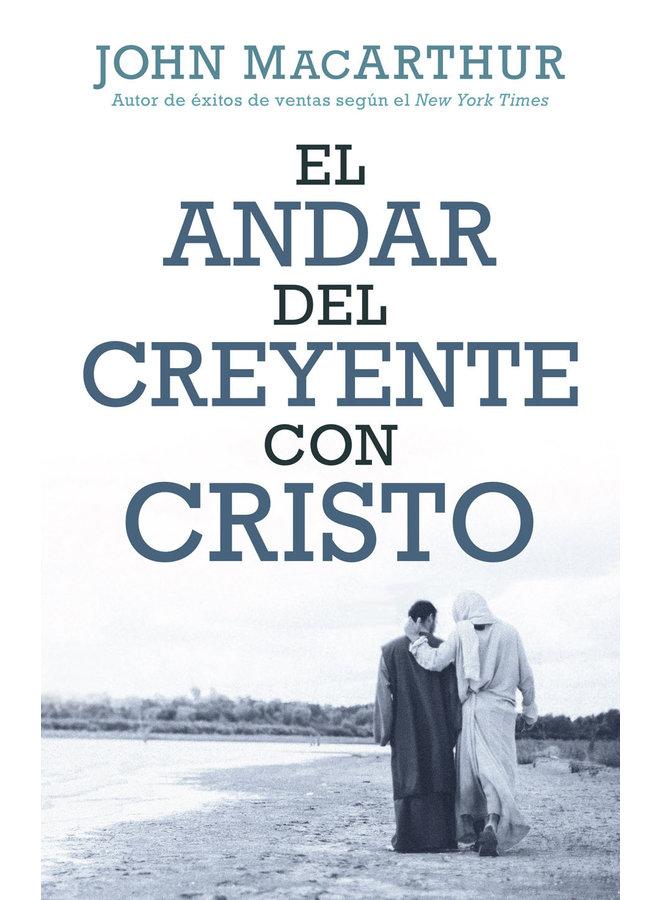 EL ANDAR DEL CREYENTE CON CRISTO