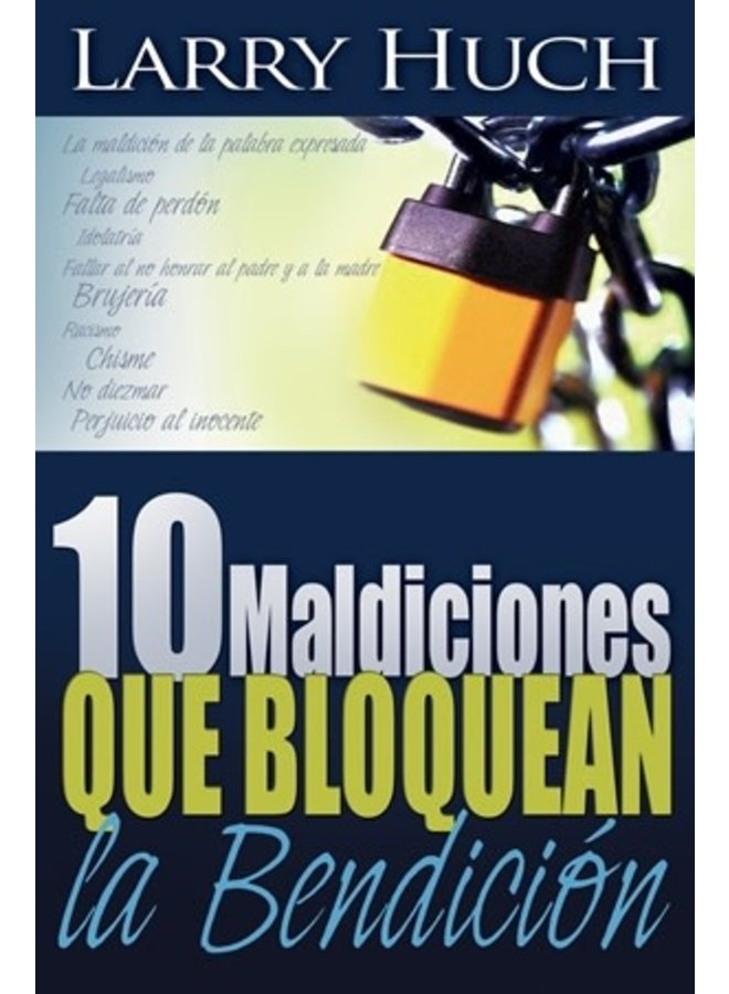 10 MALDICIONES QUE BLOQUEAN LA BENDICION