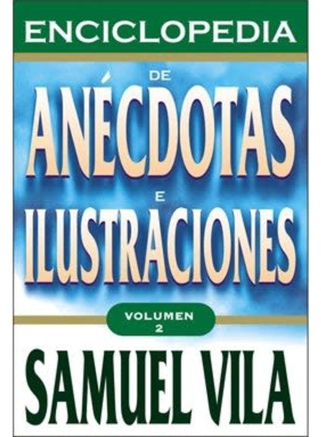 ENCICLOPEDIA DE ANECDOTAS E ILUSTRACIONES 2