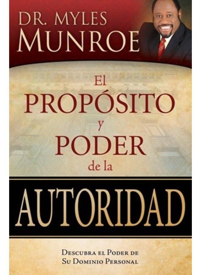 EL PROPOSITO Y PODER DE LA AUTORIDAD