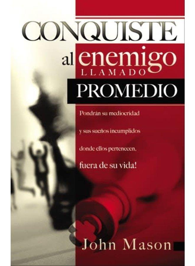CONQUISTE AL ENEMIGO LLAMADO PROMEDIO