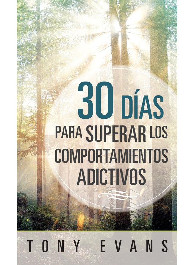 30 DIAS PARA SUPERAR LOS COMPORTAMIENTOS ADICTIVOS