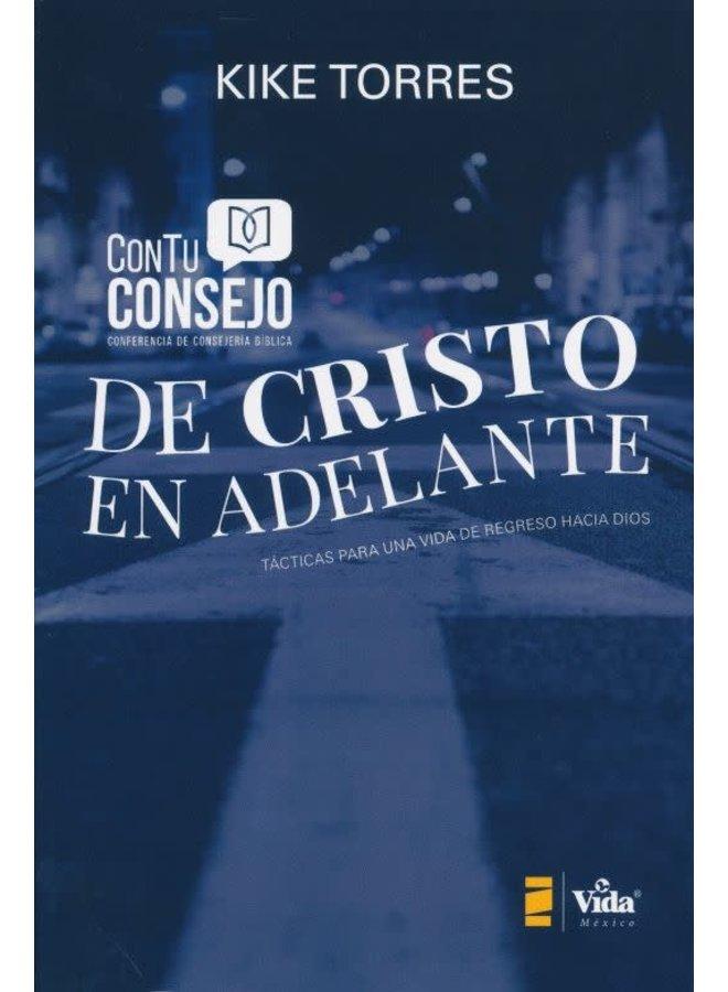 DE CRISTO EN ADELANTE