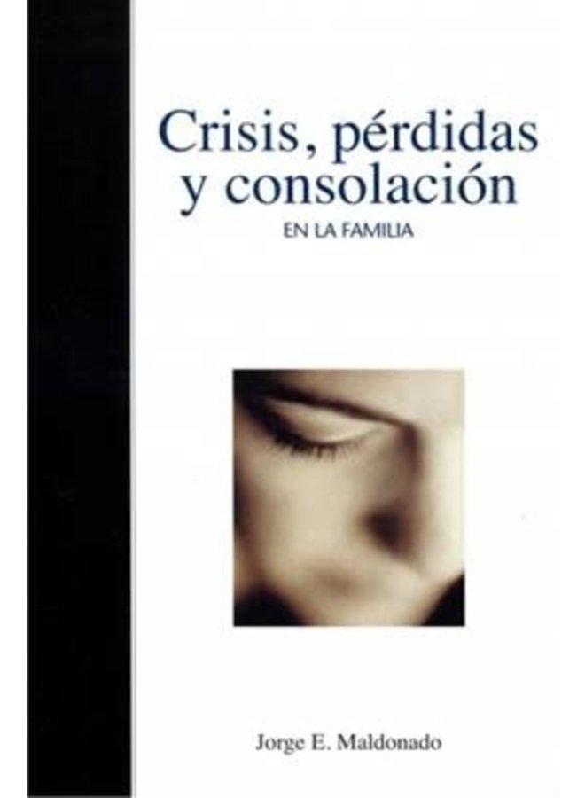 CRISIS PERDIDAS Y CONSOLACIÓN
