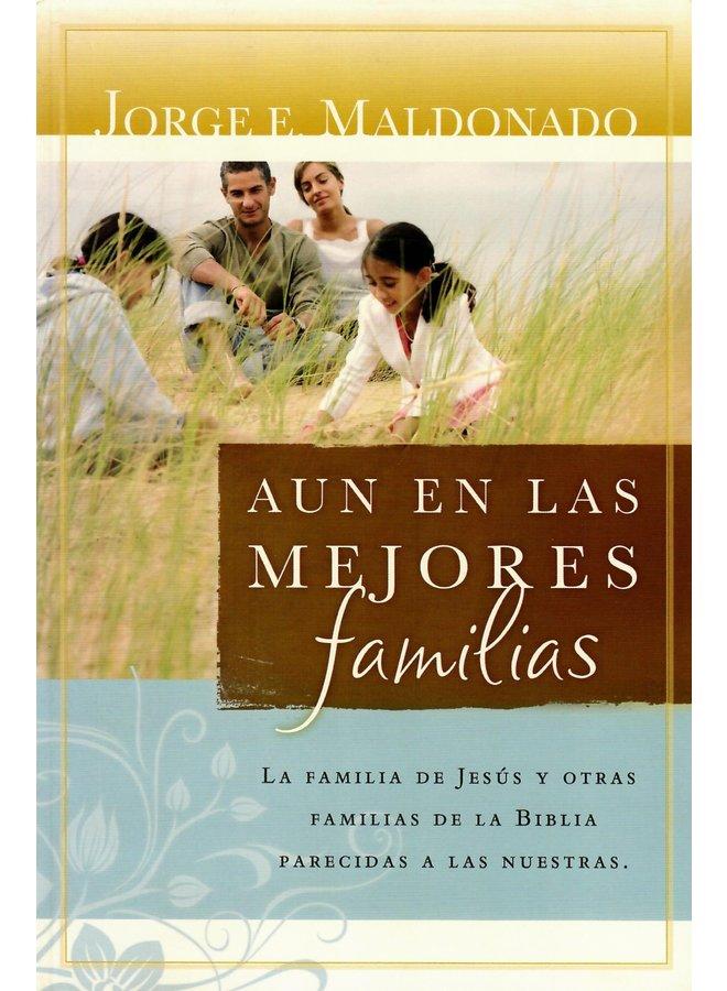 AUN EN LAS MEJORES FAMILIAS