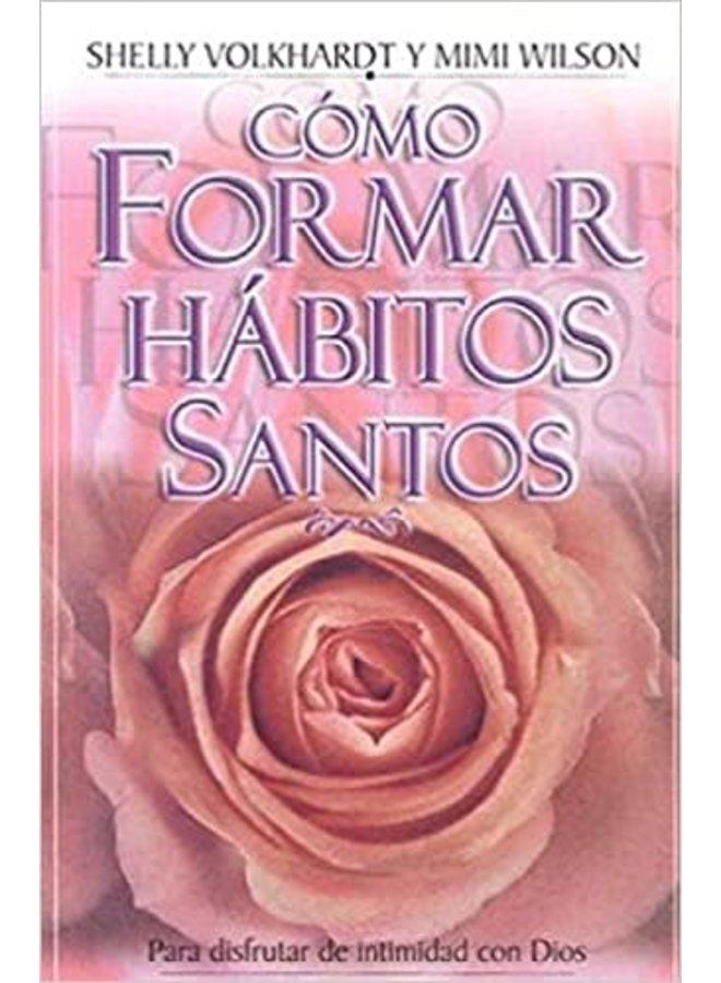 COMO FORMAR HABITOS SANTOS