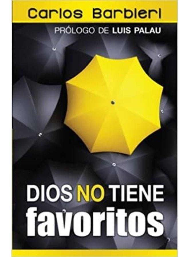 DIOS NO TIENE FAVORITOS