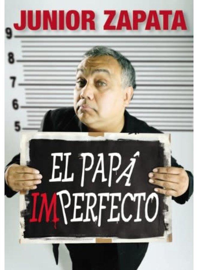EL PAPÁ IMPERFECTO
