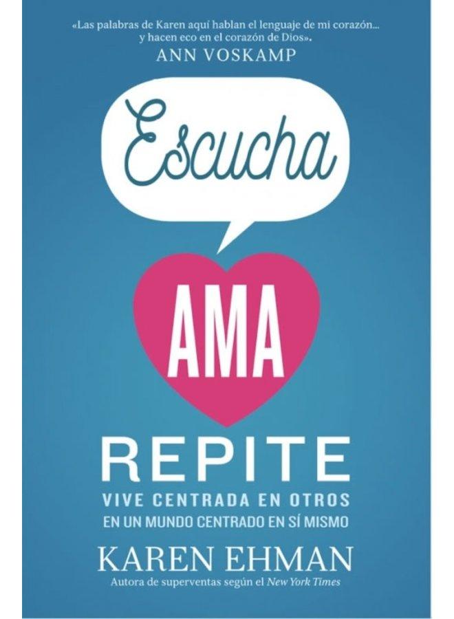 ESCUCHA AMA REPITE