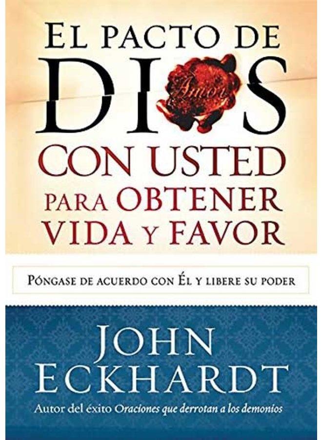 EL PACTO DE DIOS CON USTED PARA OBTENER VIDA Y FAVOR