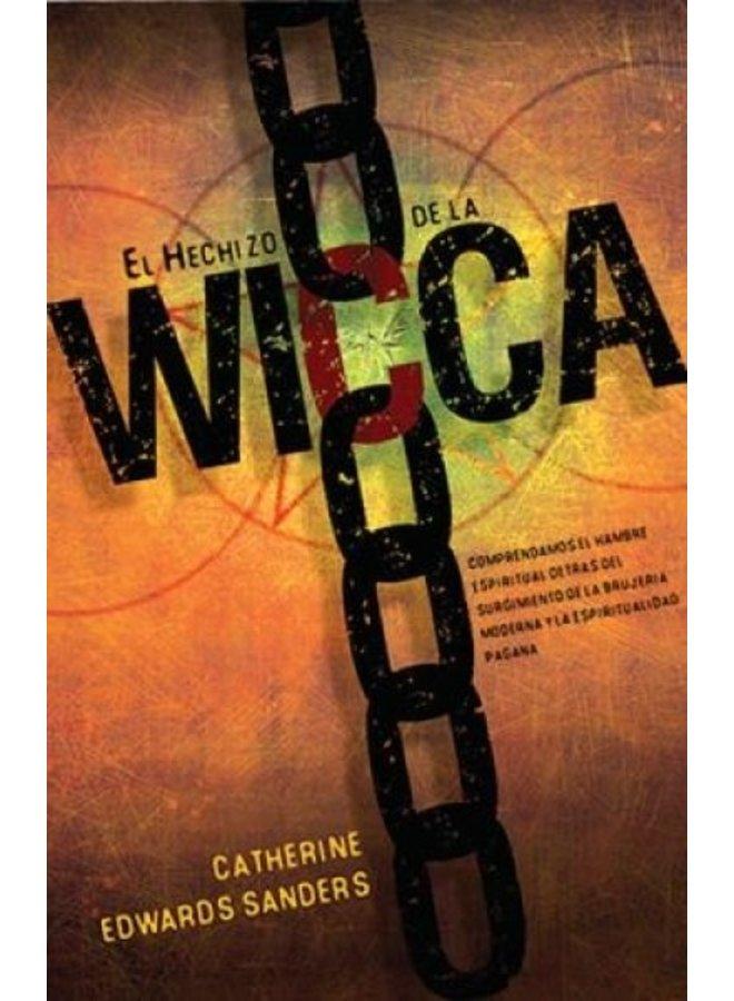 EL HECHIZO DE LA WICCA