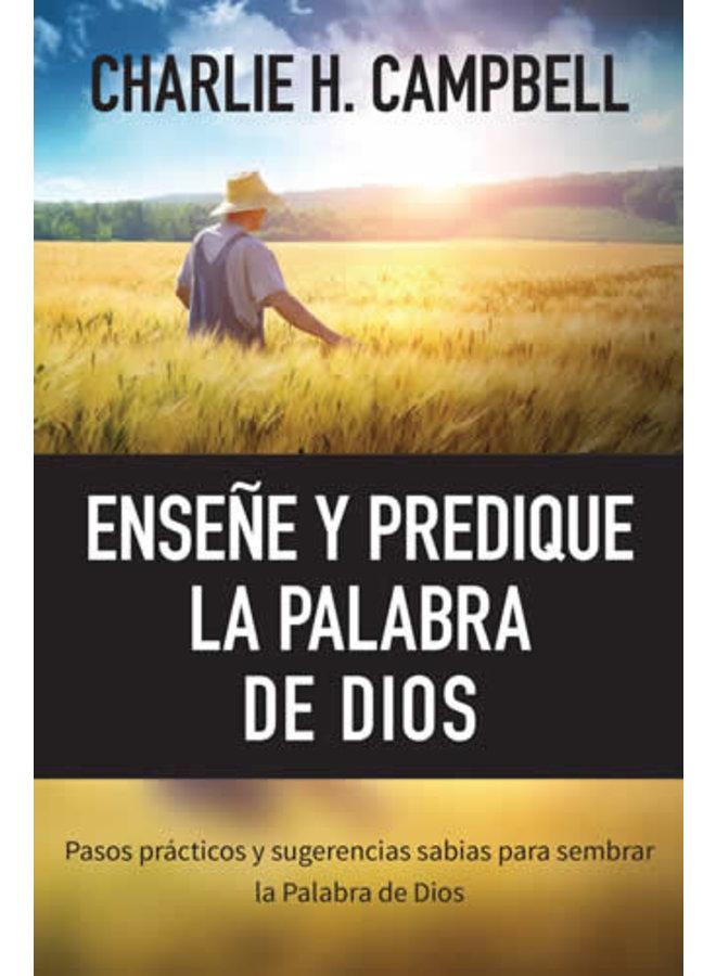 ENSEÑE Y PREDIQUE LA PALABRA DE DIOS