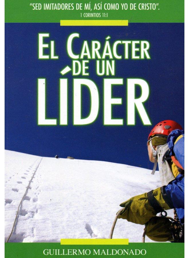 EL CARÁCTER DE UN LÍDER