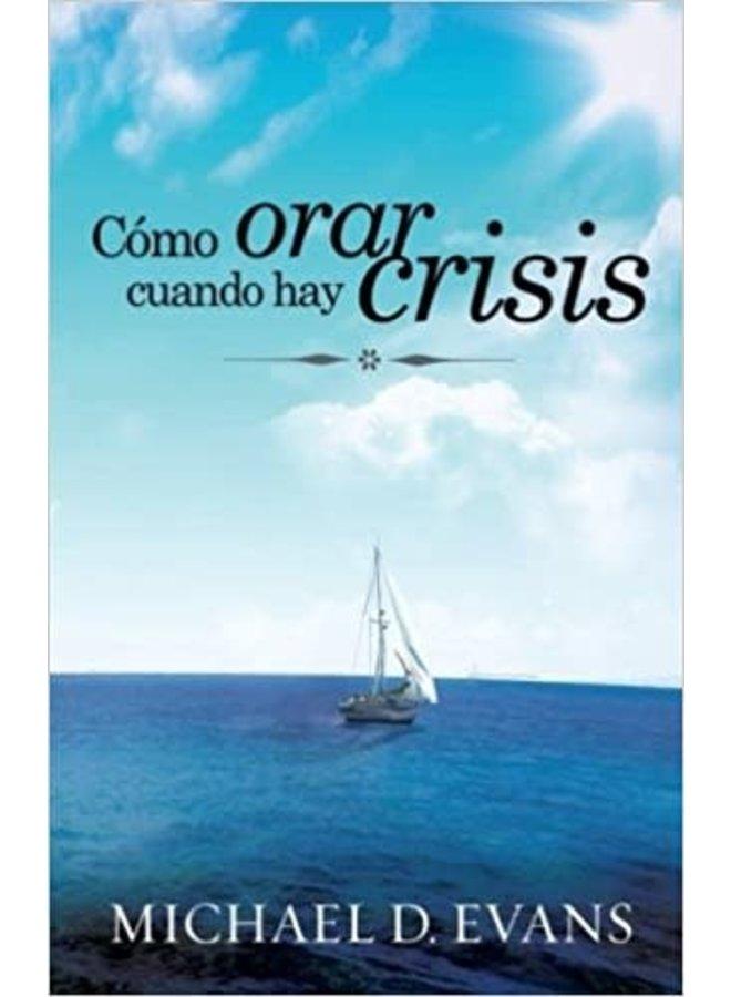 COMO ORAR CUANDO HAY CRISIS