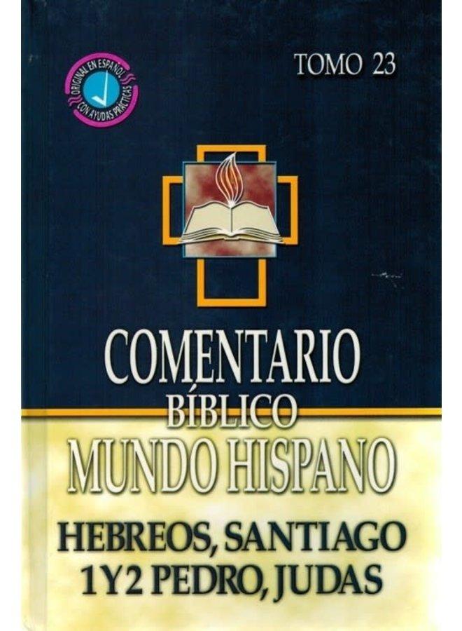 COMENTARIO BIBLICO MUNDO HISPANO HEBREOS, SANTIAGO, 1Y2 PEDRO, JUDAS