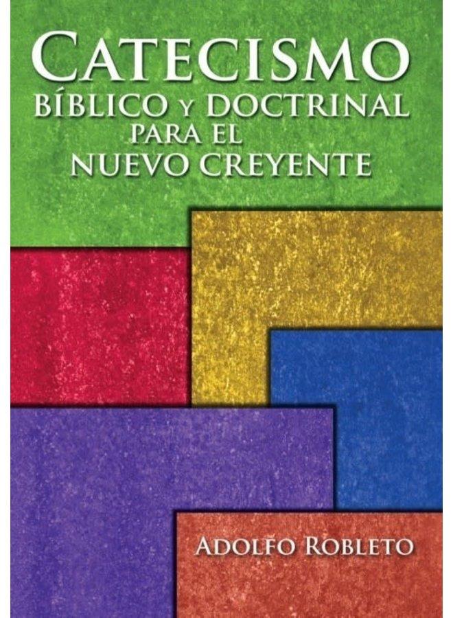 CATECISMO BIBLICO Y DOCTRINAL PARA EL NUEVO CREYENTE