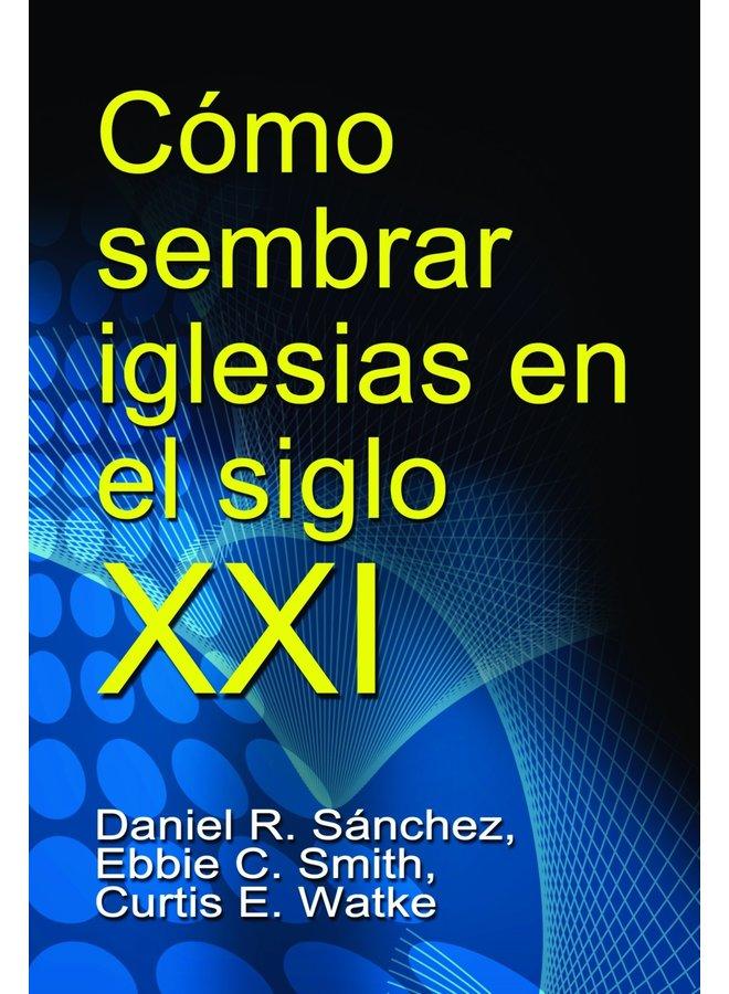 COMO SEMBRAR IGLESIAS EN EL SIGLO XXI