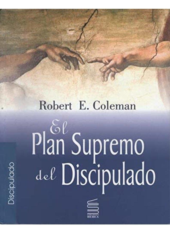 EL PLAN SUPREMO DEL DISCIPULADO