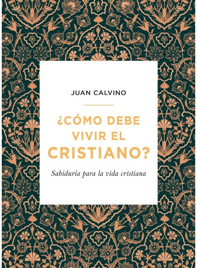 COMO DEBE VIVIR EL CRISTIANO
