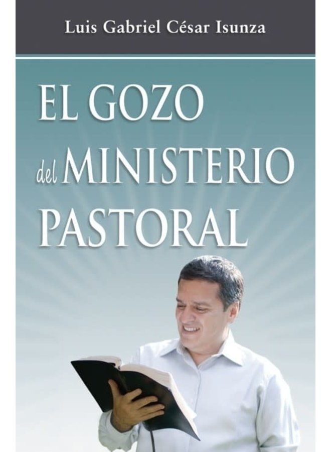 EL GOZO DEL MINISTERIO PASTORAL