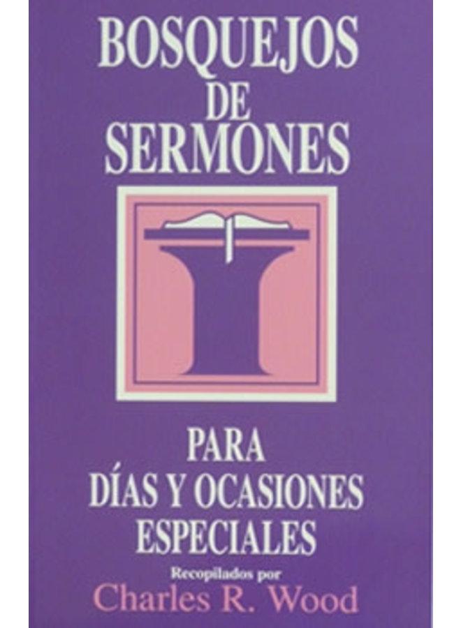 BOSQUEJOS DE SERMONES PARA DIAS Y OCASIONES ESPECIALES